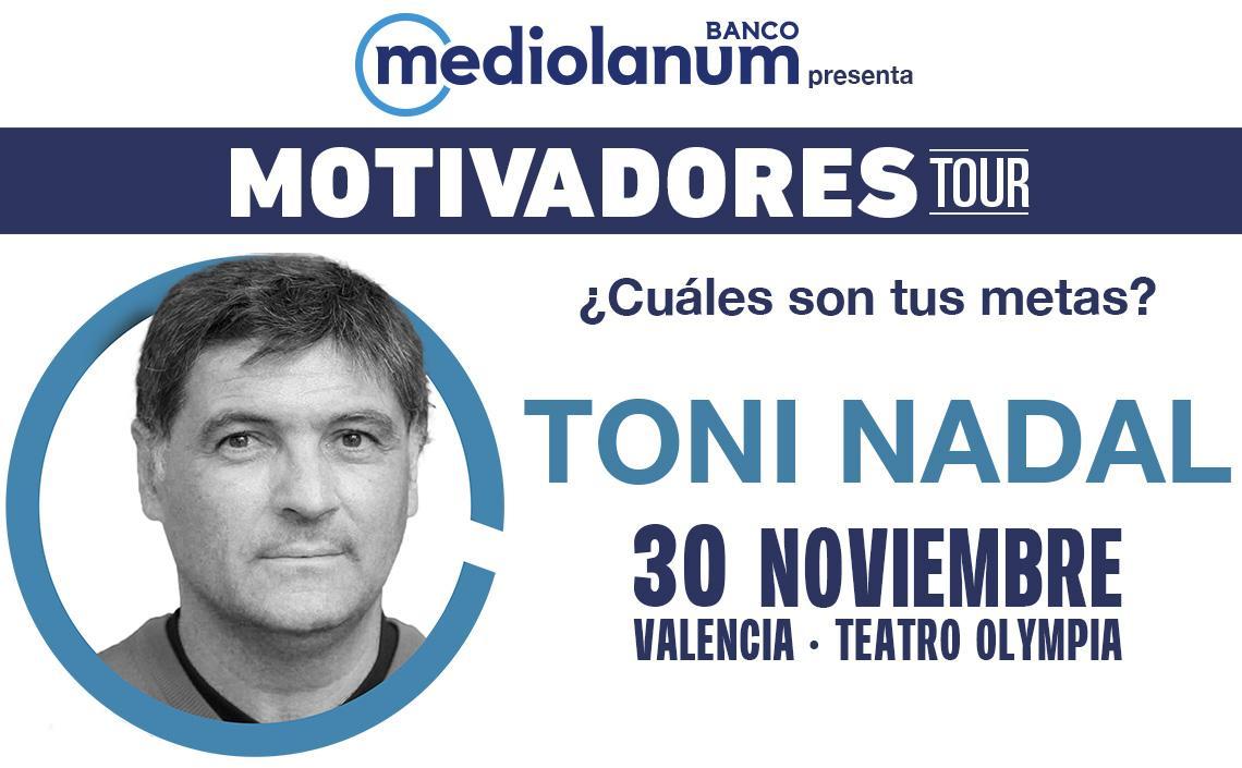 MOTIVADORES TOUR - TONI NADAL
