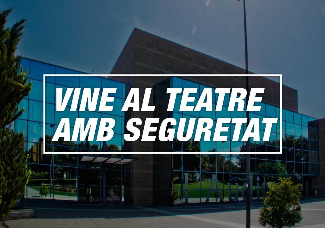 Ven al teatro con seguridad