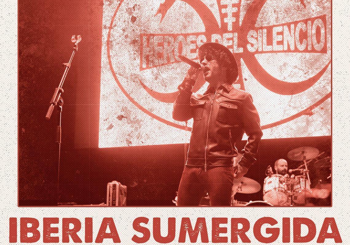 Iberia Sumergida. Tributo a Héroes del Silencio