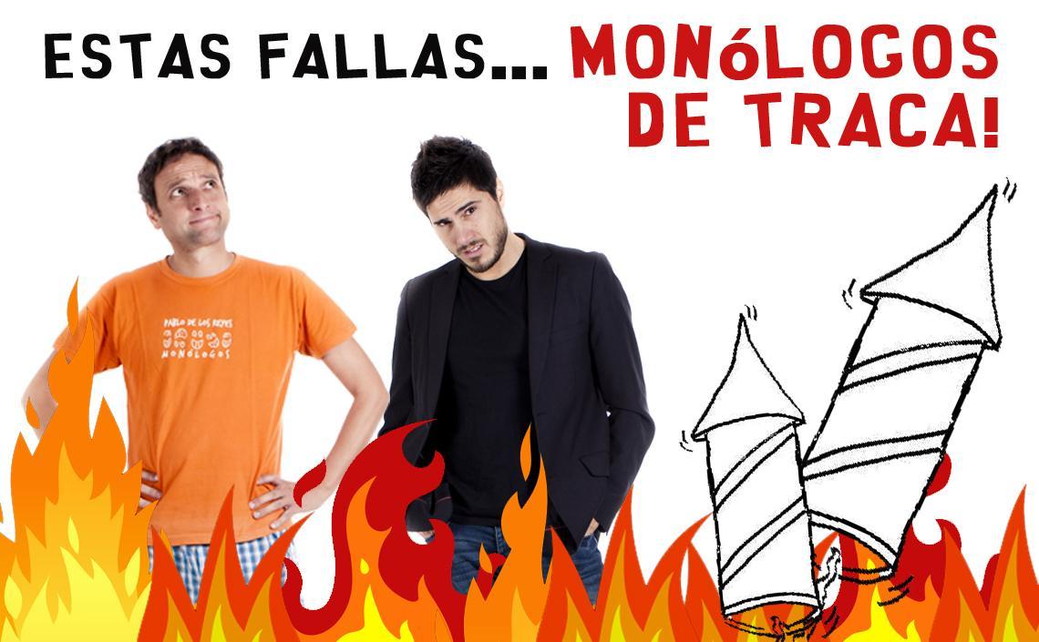 ESTAS FALLAS... MONÓLOGOS DE TRACA