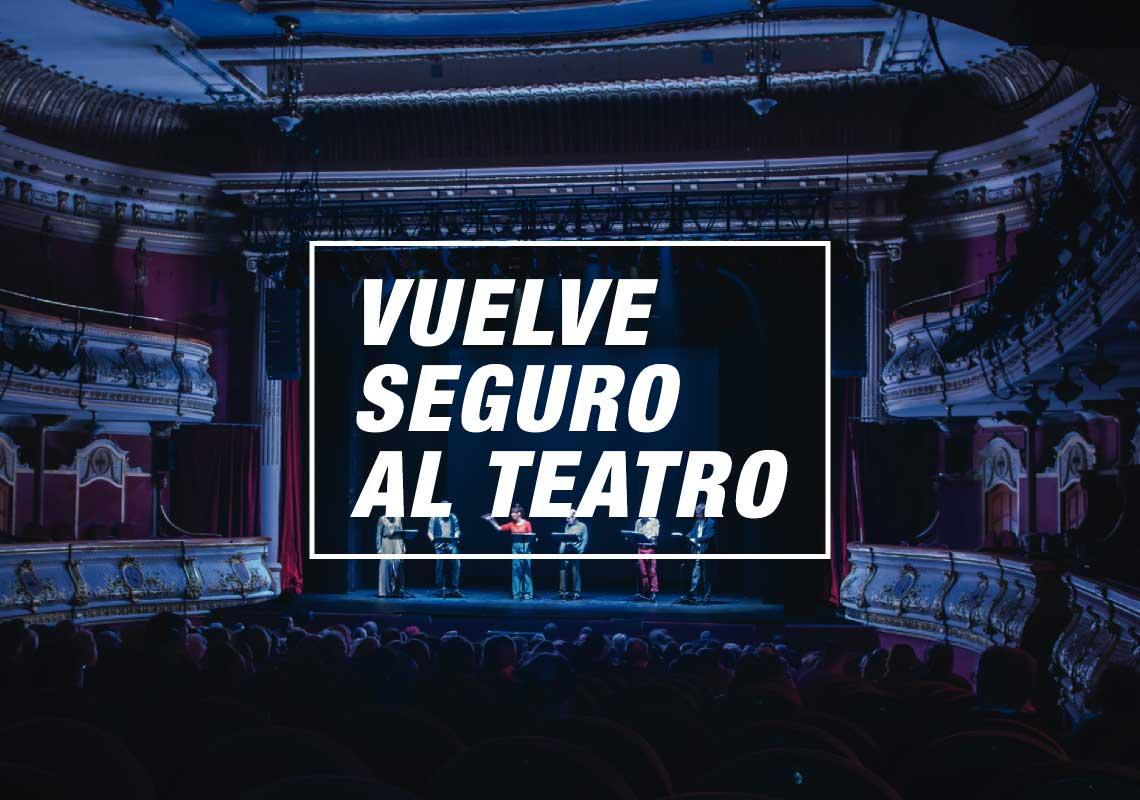 Vuelve seguro al teatro